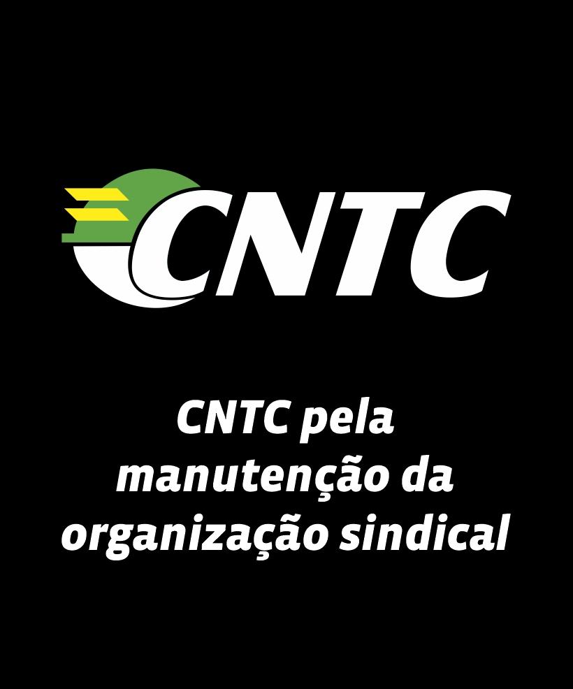 CNTC pela manutenção da organização sindical