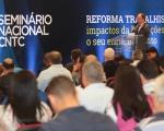 04-10-2017-  CNTC-Seminario Nacional Reforma Trabalhista TARDE-73 (Copy).jpg
