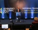 04-10-2017-  CNTC-Seminario Nacional Reforma Trabalhista TARDE-78 (Copy).jpg